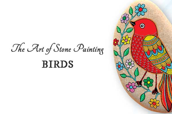 The Art of Stone Painting | Birds