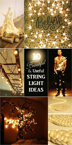 10 Beautiful & Useful String Light Ideas Twinkle twinkle upcycled string lights. Add some bling to your home and garden at night.