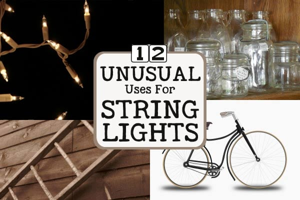 What's the cure for long, dark winter nights? White string lights, of course! Come see some unusual ideas for using string lights in your home and garden.
