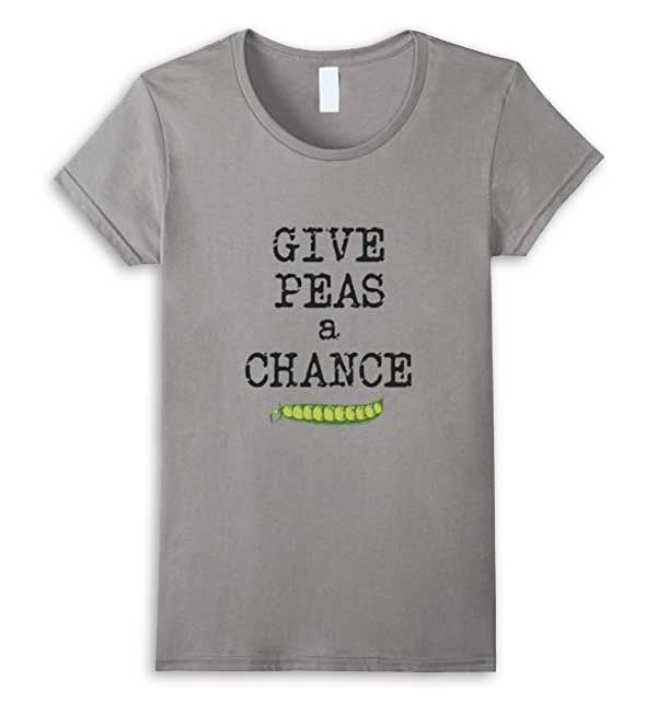 Give Peas a Chance T-Shirt by Empress of Dirt