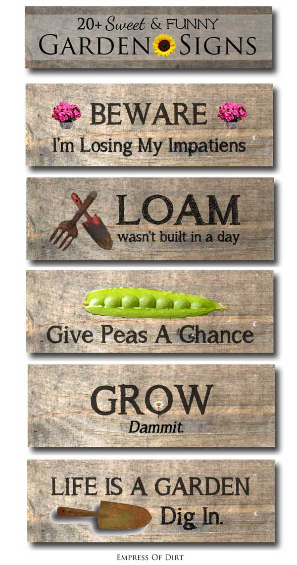 20 Sweet Funny Garden Sign Ideas Empress of Dirt
