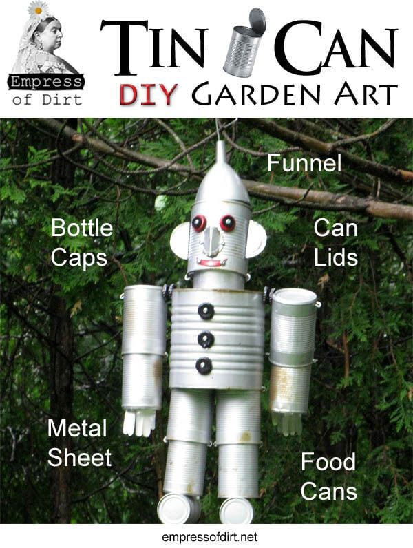 Turn tin cans from soups and sauces into charming garden art robots and dogs.