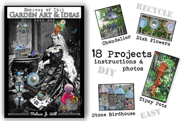 Empress of Dirt Garden Art & Ideas eBook