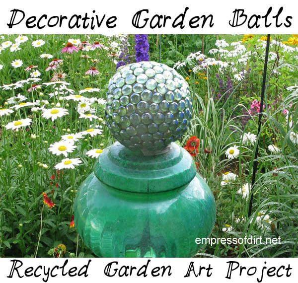 DIY Recycled Decorative Garden Balls - free tutorial