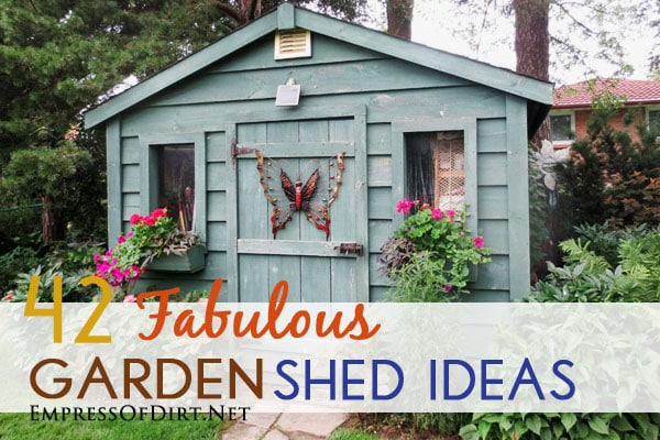 Top garden shed ideas for backyards empress of dirt for Very small garden sheds