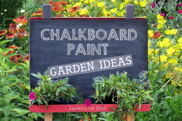 Chalkboard Paint Garden Ideas
