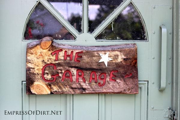 Rustic garage sign  15 Creative Folk Art Ideas in the garden at empressofdirt.net