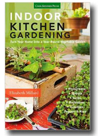 Indoor Kitchen Gardening by Elizabeth Millard teaches you what you need to know to grow a variety of veggies indoors all year round.