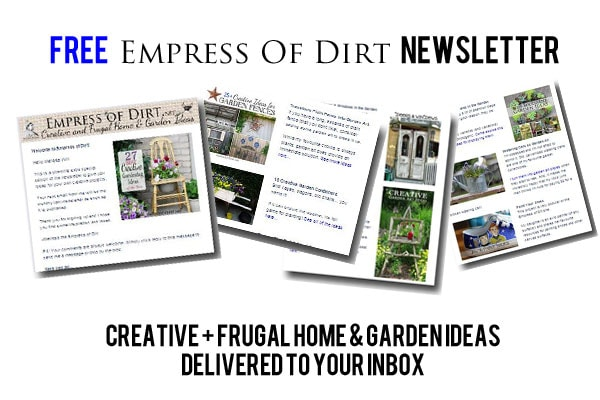 Sign up for the FREE Empress of Dirt newsletter: creative + frugal home & garden ideas delivered right to your inbox