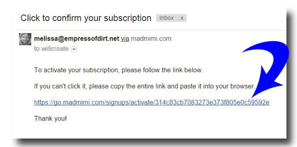 You will receive an email with a link to click on to confirm your subscription