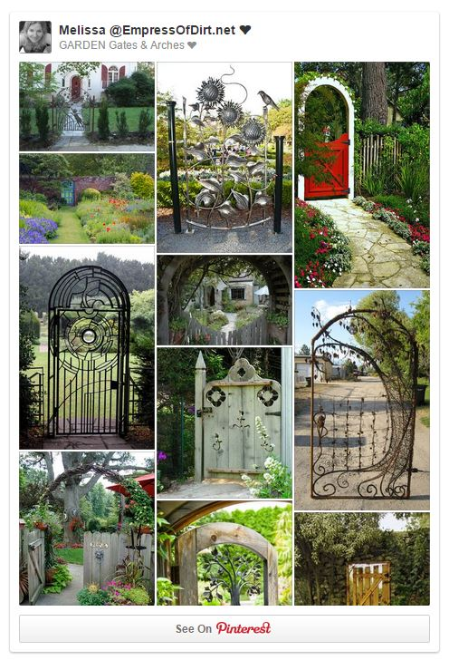 Garden Gate and Arches: there's lots of ideas on Pinterest!