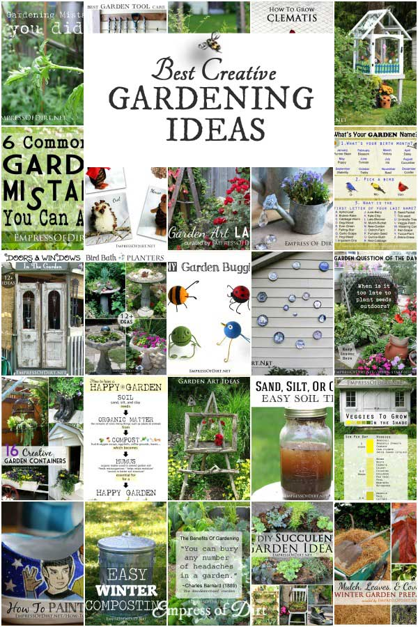 Creative Garden Ideas 27 best creative gardening ideas of the year empress of dirt twitterfacebookpinterestemail 27 best creative gardening ideas workwithnaturefo