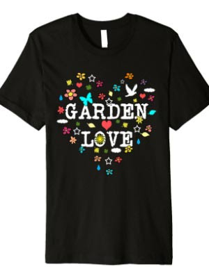 Garden Love T-shirt by Empress of Dirt on Redbubble
