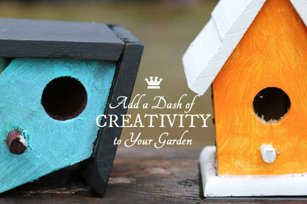 Add a Dash of Creativity to Your Garden