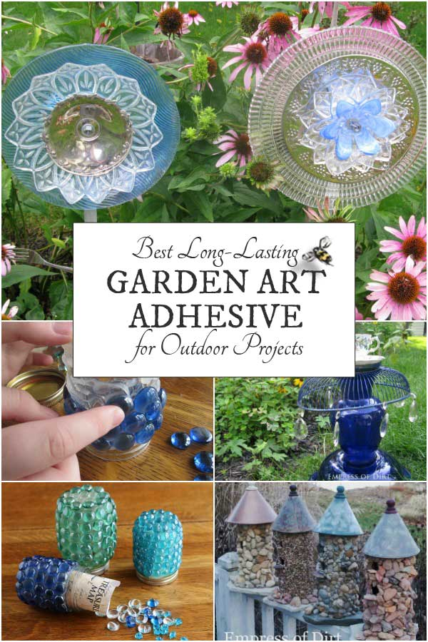 Do It Yourself Home Design: The Best Adhesive For Garden Art Projects