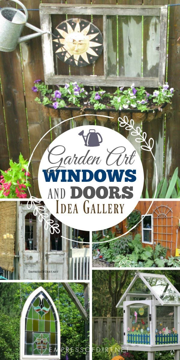 Idea for using old doors and windows as art in the garden.