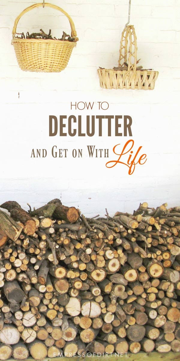 Decluttering 101. How to Let It Go and Get on With It.