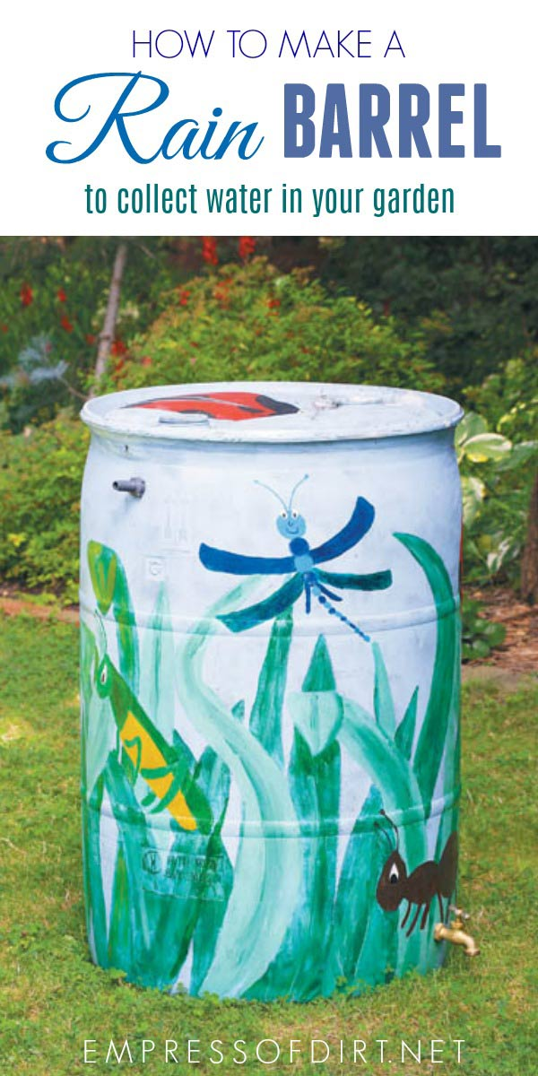 Free instructions for making a rain barrel for your garden.
