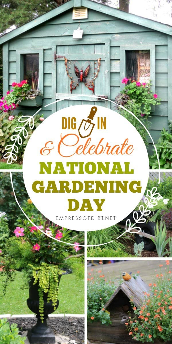 April 14 is National Gardening Day. Dig in and celebrate by sowing, growing, and enjoying your outdoor space.