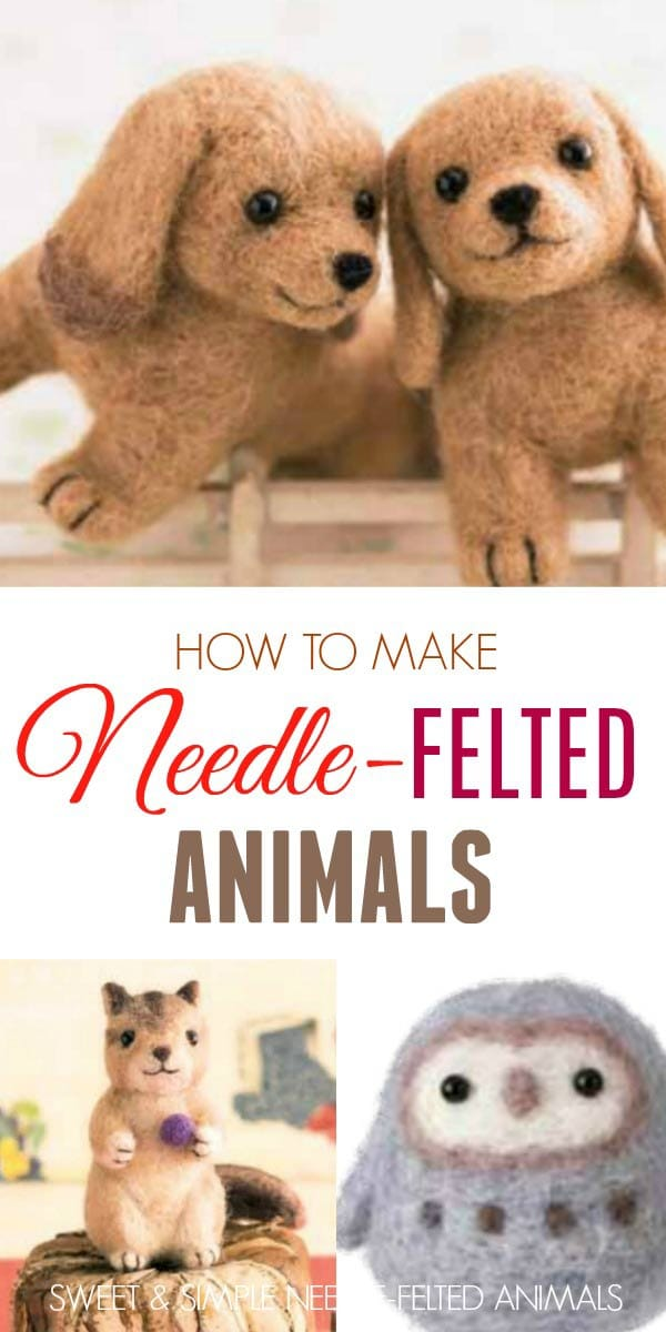 How to make needle-felted animals