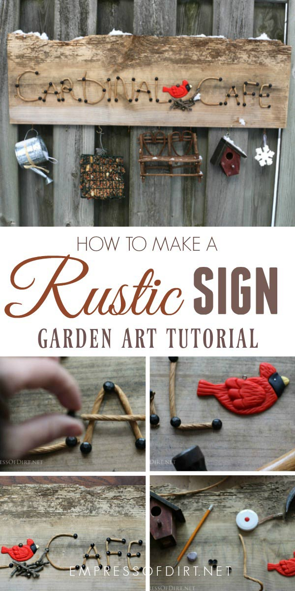How to make a rustic garden art sign with an old piece of barnboard.