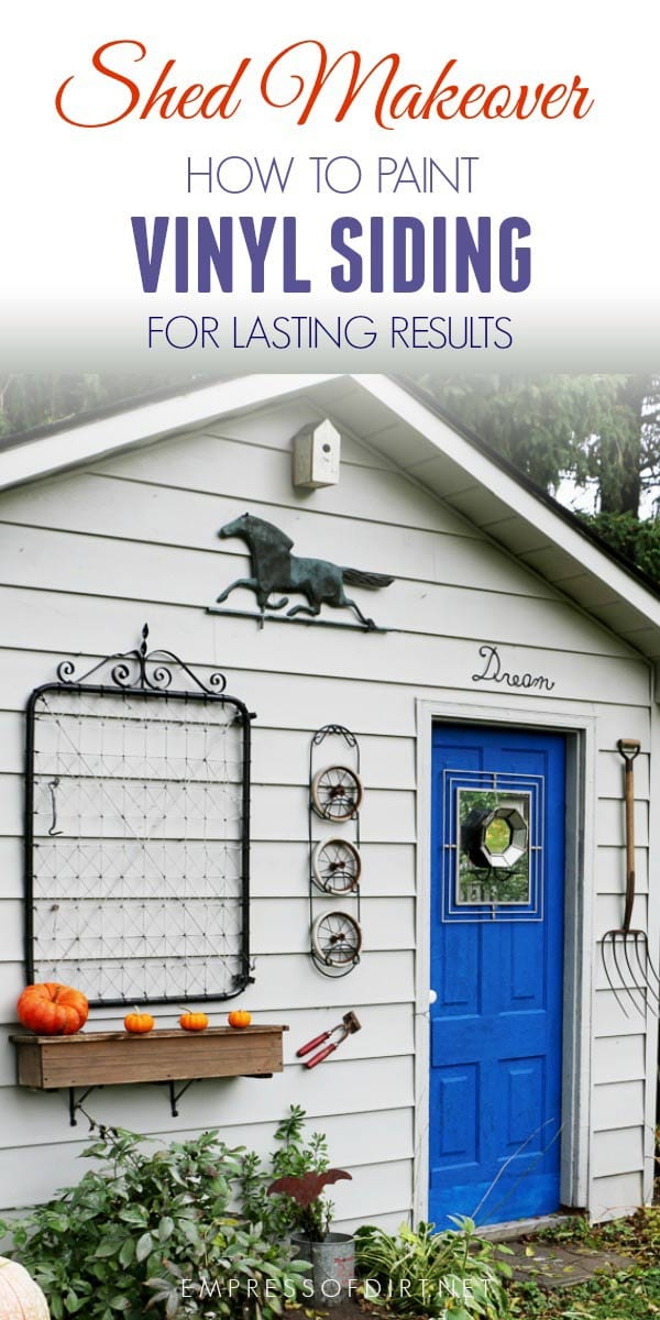 Garden Shed Makeover With Before And After Photos Including How To Paint  Vinyl Siding For Lasting