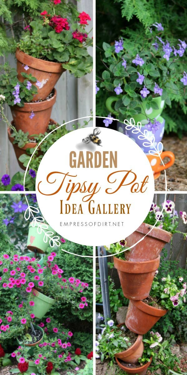 Tipsy Pots Gallery - also known as topsy turvy towers - defy gravity! Make some for your garden.