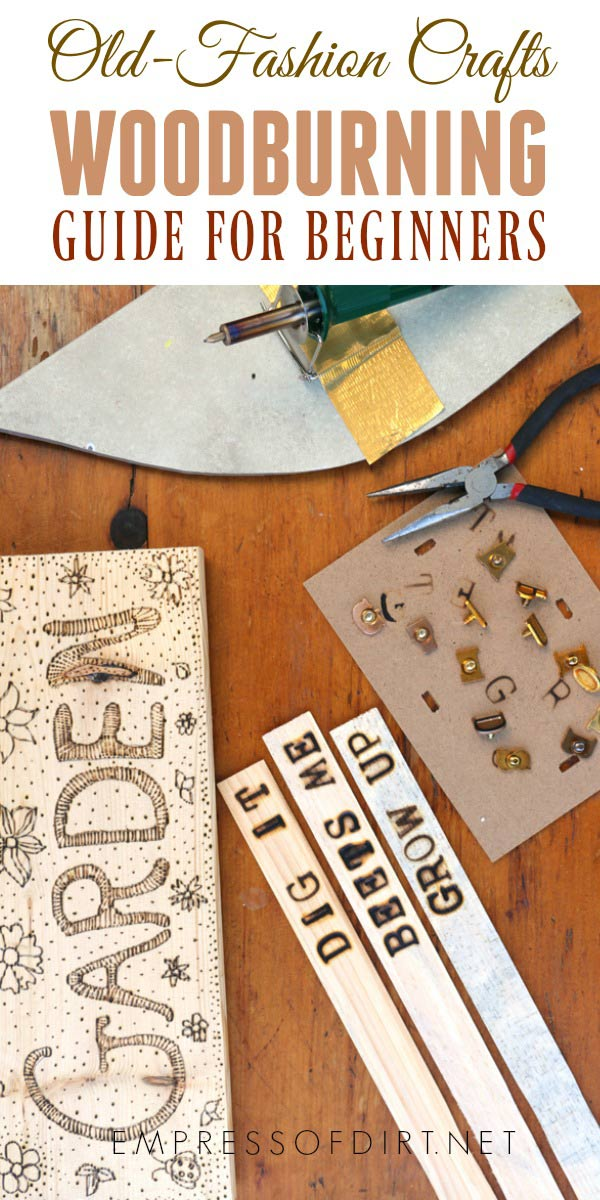 Woodburning For Beginners Diy Crafts Empress Of Dirt