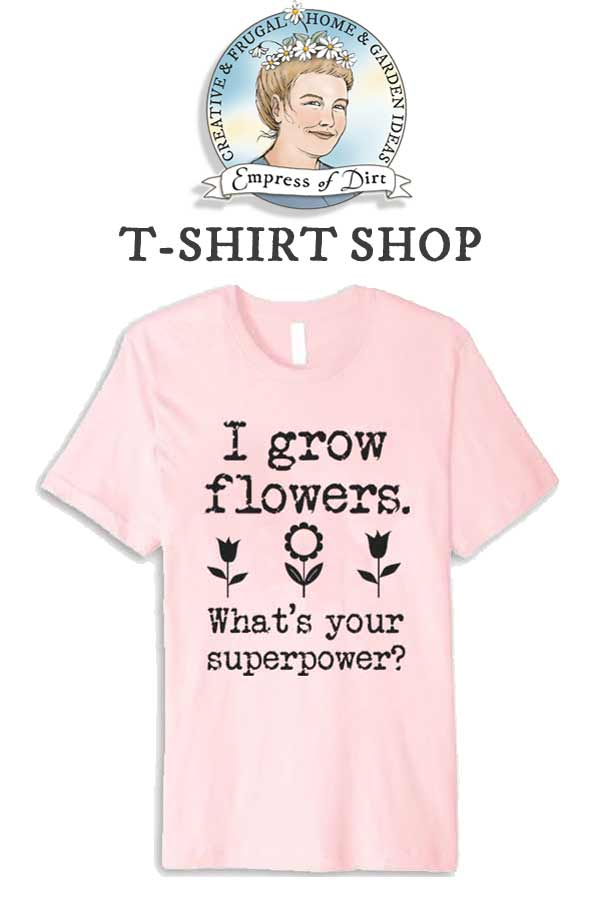 Empress of Dirt T-SHIRT SHOP for gardeners