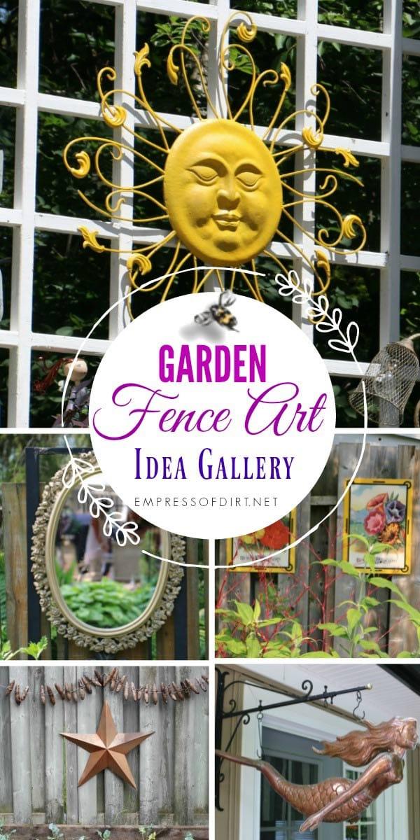 24 Creative Ideas for Garden Fence & Wall Decor | Empress of Dirt