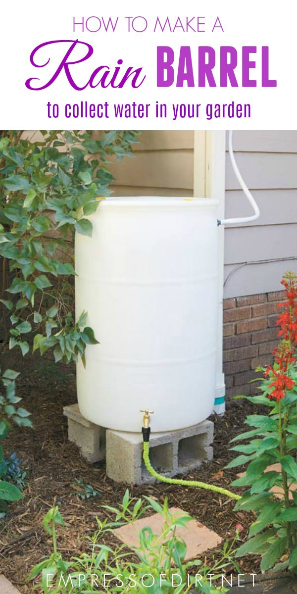 How to build a rain barrel for a home garden.