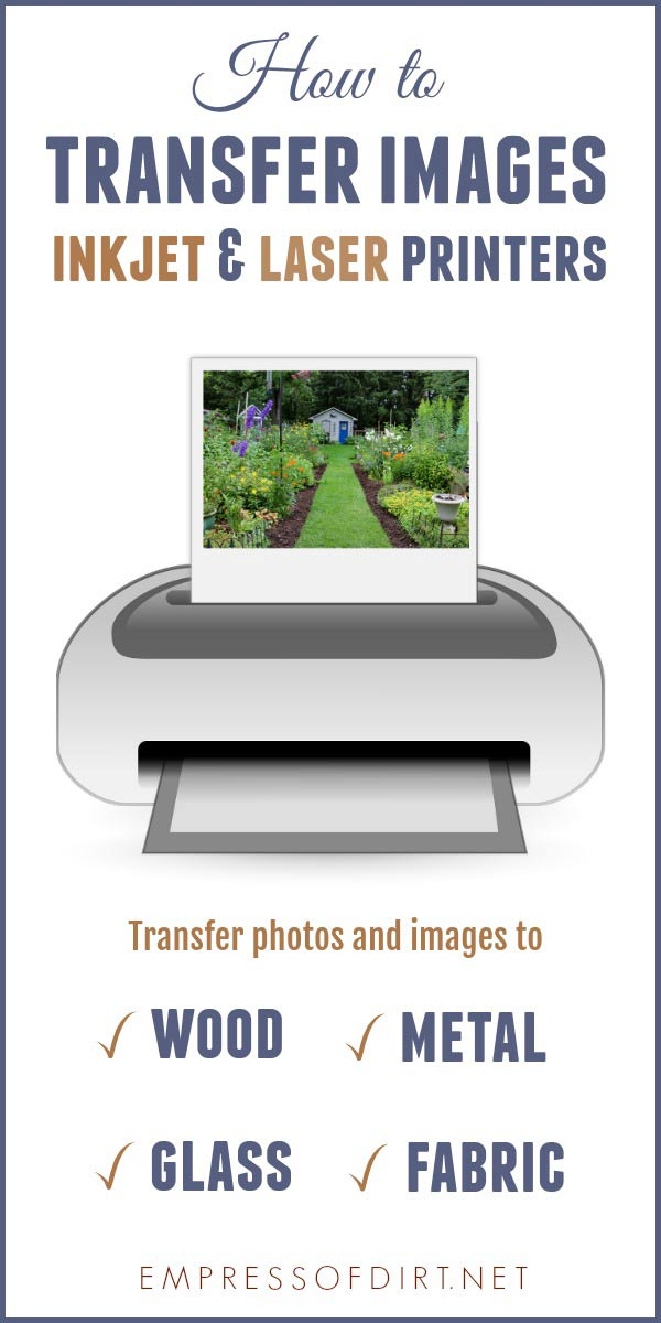 There are many options for transferring images and photos to surfaces like wood, fabric, glass, metal, and plastic. Print out your favourite images from an inkjet or laser printer, use a transfer medium, and get crafty.