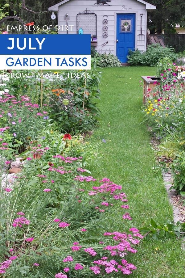 July garden tasks by Empress of Dirt