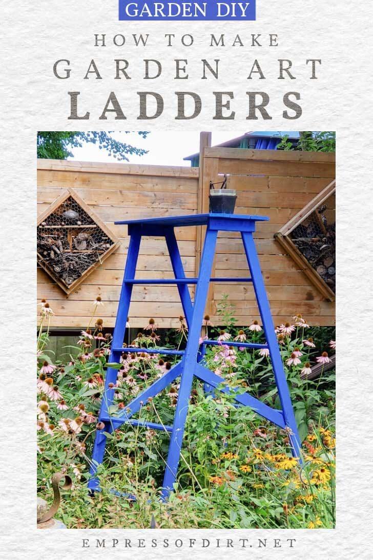 Blue homemade garden art ladder.