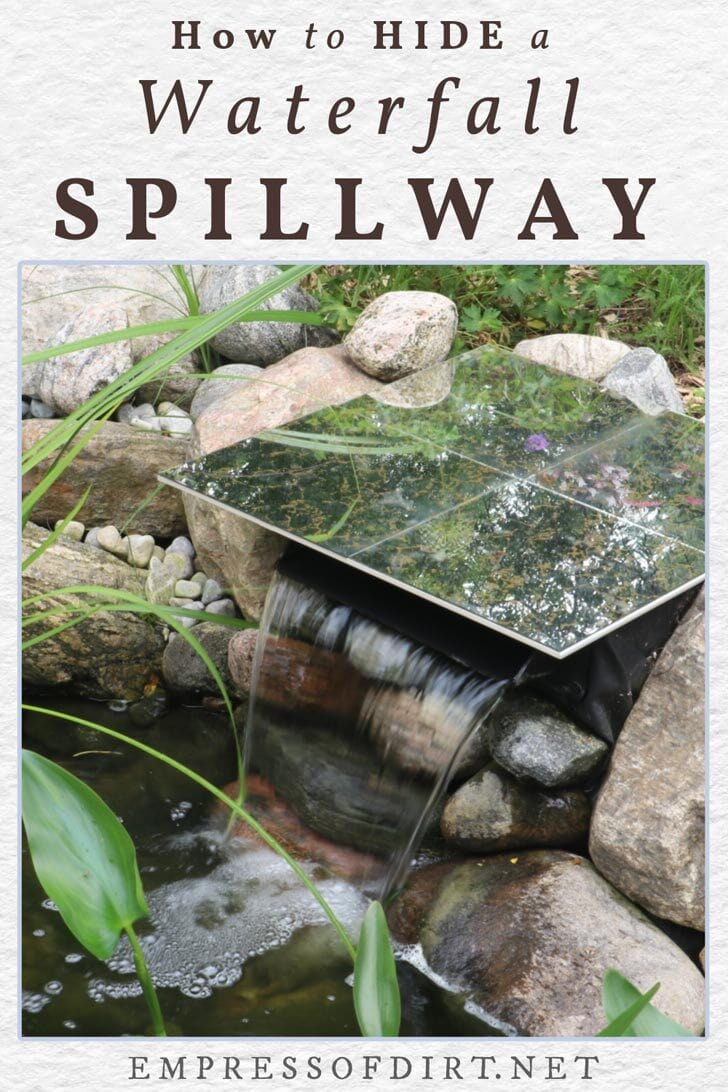 DIY spillway over garden pond waterfall.