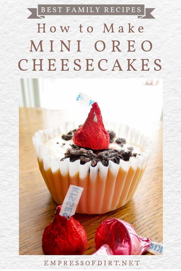 Mini oreo cheesecakes with chocolate kisses.