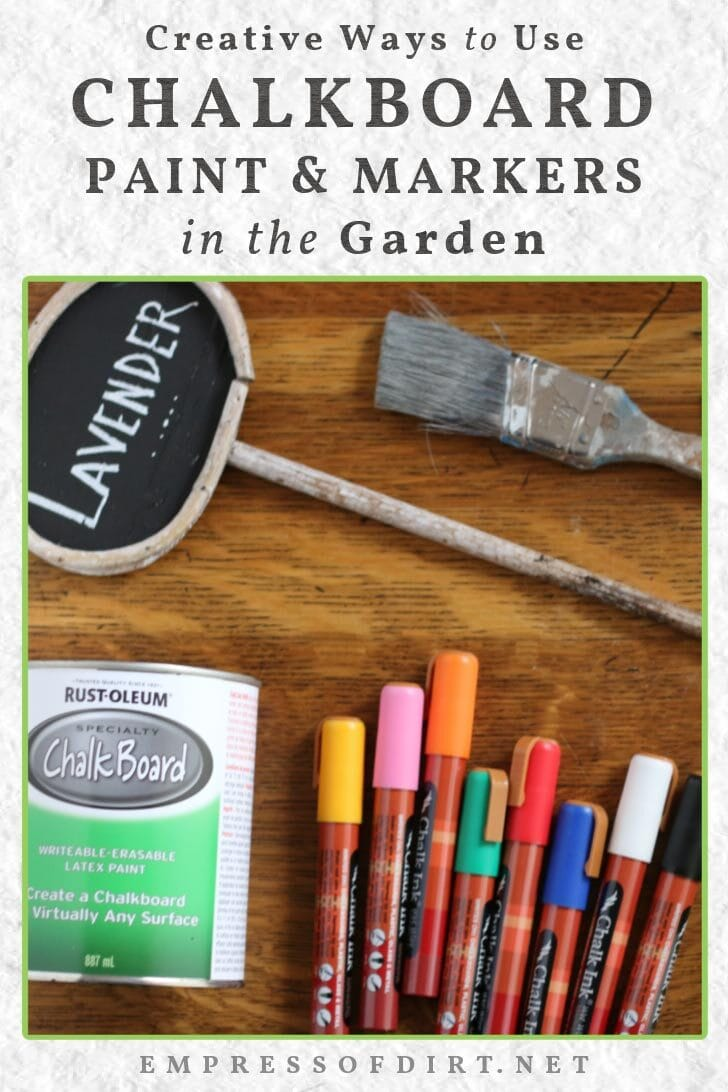 Chalkboard paint and markers for use in the garden.