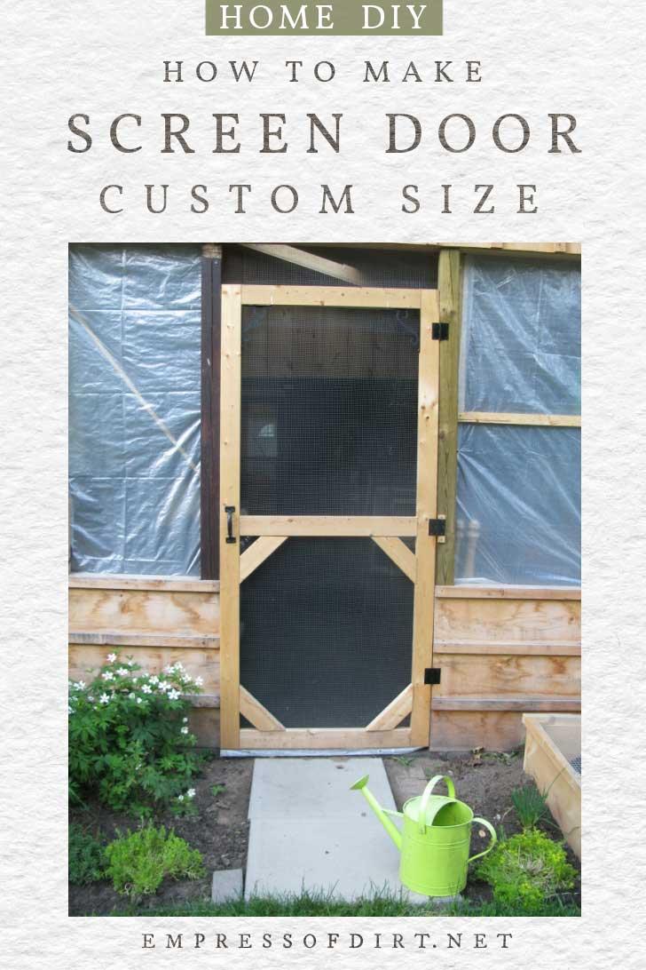 Custom size homemade screen door for patio.