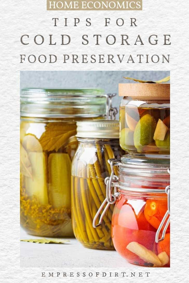 Foods in jars for cold storage.