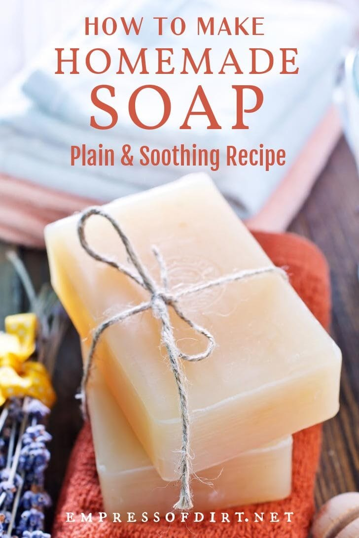 Best Homemade Soap Recipe To Soothe Dry Skin Eod