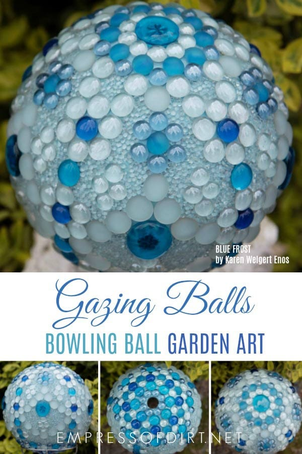 Create gorgeous gazing balls from bowling balls with flat marbles and mosaic methods.