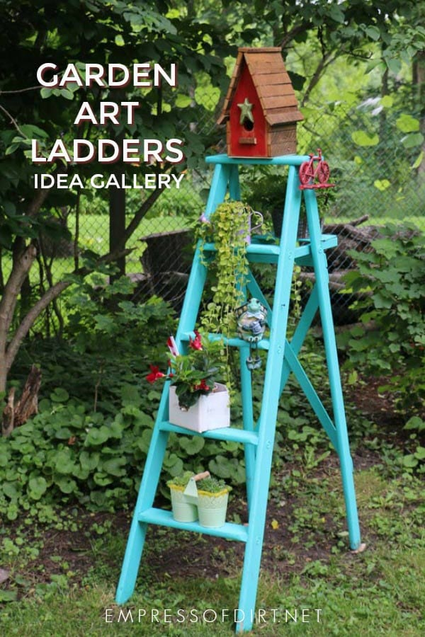 Garden Art Ladders Idea Gallery