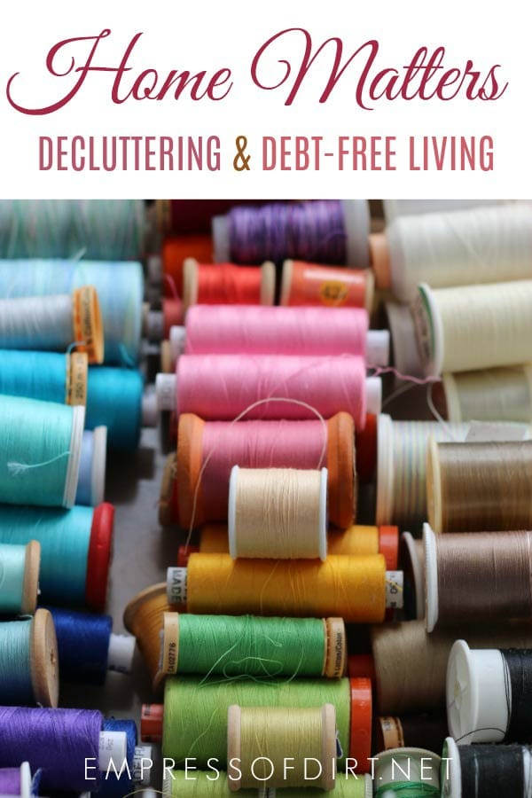 Home matters: decluttering and debt-free living.