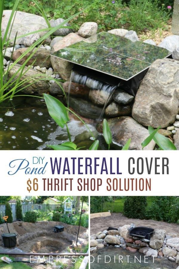 DIY Waterfall spillway cover using thrift shop materials.