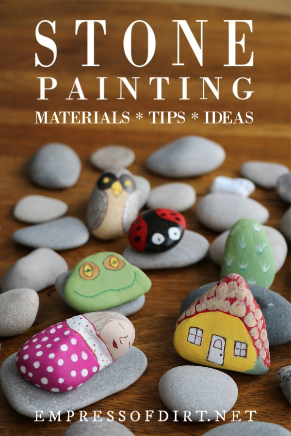 How to paint stones: a complete guide for beginners.