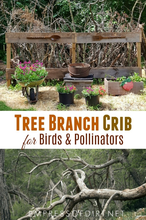 Make a Tree Branch Crib for Birds & Pollinators.