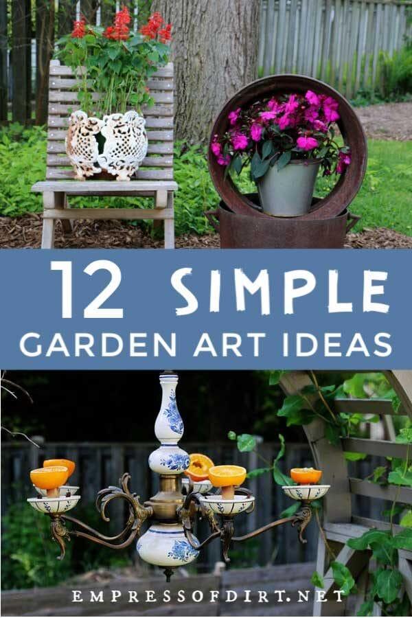 12 Super Simple Garden Art Ideas