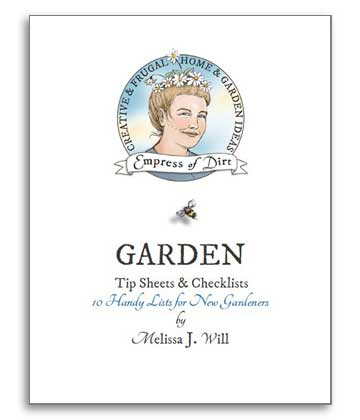 Top Ten Garden Tip Sheets and Checklists at Empress of Dirt