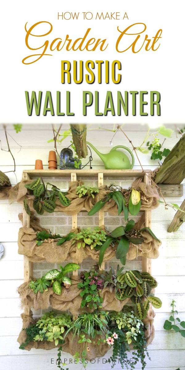 How to create a simple rustic wall planter for favorite plants.