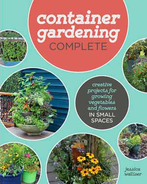 Container Gardening Complete book by Jessica Walliser.